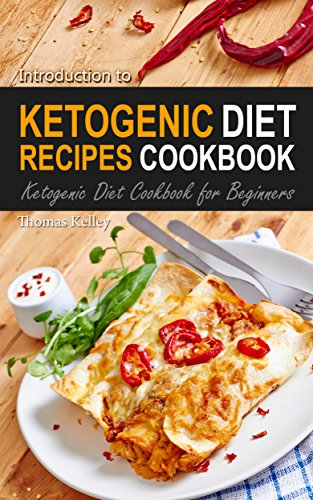Introduction to Ketogenic Recipes: Ketogenic Diet Cookbook for Beginners (Keto Slow Cooker Made compare prices)