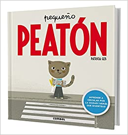 Pequeño peatón (Spanish Edition): Patricia Geis: 9788498259421: Amazon.com: Books