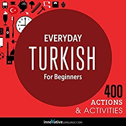 Everyday Turkish for Beginners - 400 Actions & Activities