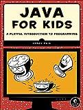 Java for Kids, Yakov Fain, 1593276370