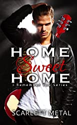 Home Sweet Home (I Remember You Book 2)