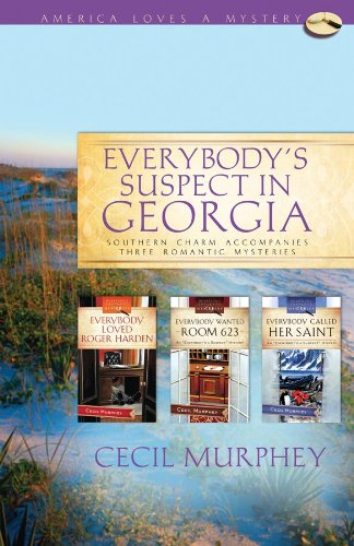 Everybody's Suspect in Georgia: Everybody Loved Roger Harden/Everybody Wanted Room 623/Everybody Called Her a Saint (Everybody's a Suspect Mystery Series Omnibus) (America Loves a Mystery: Georgia)