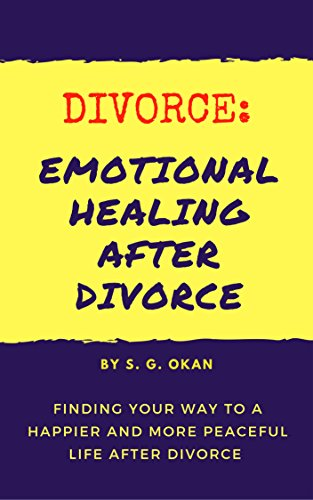 D.O.W.N.L.O.A.D Divorce: Emotional Healing After Divorce - Find Your Way to a Happier and More Peaceful Life After D<br />RAR