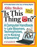 Is This Thing On?, Abby Stokes, 0761146199