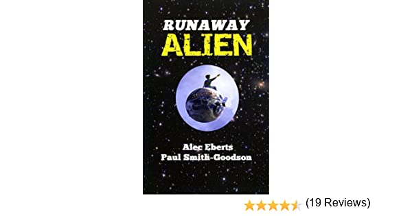 Runaway Alien: A Science Fiction Adventure for Kids - Kindle ...