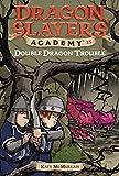 Double Dragon Trouble #15 (Dragon Slayers' Academy)