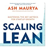 img - for Scaling Lean: Mastering the Key Metrics for Startup Growth book / textbook / text book