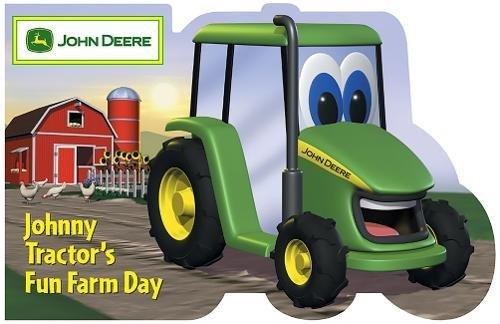 Tractors Farm Johnny Fun (Johnny Tractor's Fun Farm Day (John Deere (Running Press Kids))