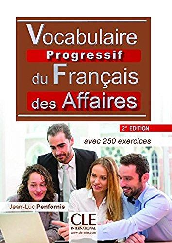 Vocabulaire progressif du francais des affaires - Niveau intermédiaire - Livre + CD - 2ème édition (French Edition)