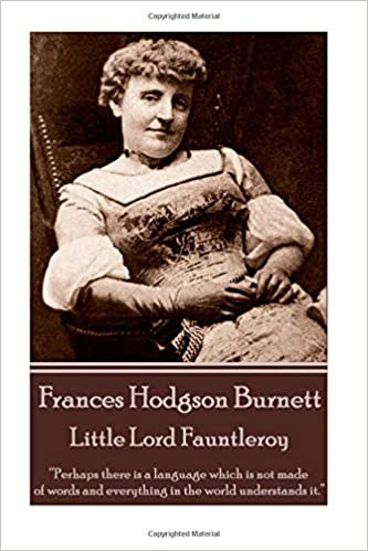 Frances Hodgson Burnett Little Lord Fauntleroy Perhaps There Is