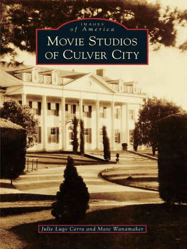 Movie Studios of Culver City (Images of America)