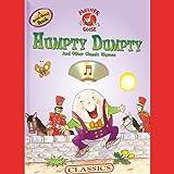 Mother Goose: Humpty Dumpty Classic Songs