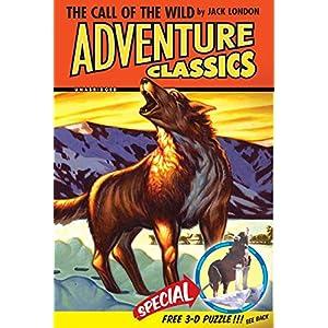 The Call of the Wild Adventure Classic (Adventure Classics)