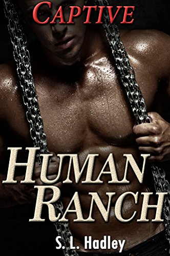 Captive (Human Ranch Book 1)