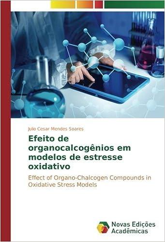 Efeito de organocalcogênios em modelos de estresse oxidativo ...