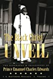 The Black Christ 7 Unveil: The biography & Philosophy of Prince Emanuel Clarles  Edwards