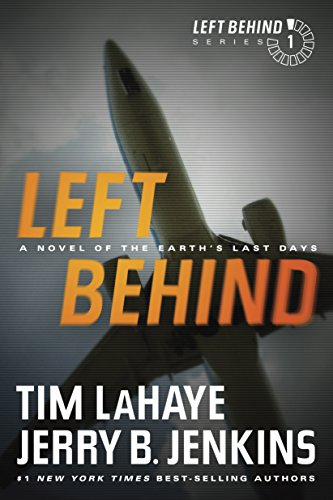(Left Behind: A Novel of the Earth's Last Days)