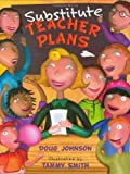 Substitute Teacher Plans, Doug Johnson, 0805065202