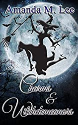Charms & Witchdemeanors (Wicked Witches of the Midwest Book 8)