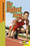 The Highest Stand (Av2 Audio Chapter Books)