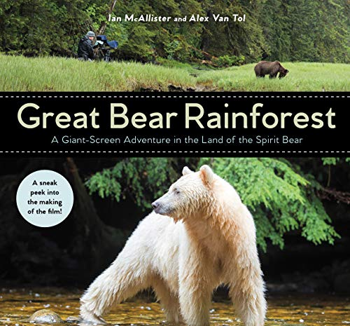 (Great Bear Rainforest: A Giant-Screen Adventure in the Land of the Spirit Bear)
