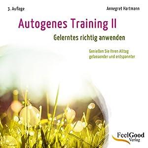 Autogenes Training 2. Gelerntes richtig anwenden Hörbuch