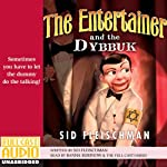 The Entertainer and the Dybbuk | Sid Fleischman