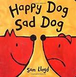 Happy Dog, Sad Dog, Sam R. Lloyd and Sam Lloyd, 1561484555