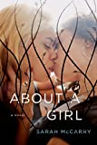 About a Girl: A Novel (The Metamorphoses Trilogy)
