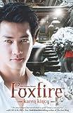 img - for Foxfire (An Other Novel) by Karen Kincy (2012-10-08) book / textbook / text book
