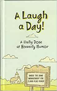 Laugh a Day - A Daily Dose of Heavenly Humor: Todd Hafer