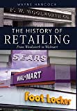 img - for the History of Retailing book / textbook / text book