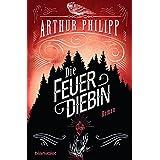 Die Feuerdiebin: Roman (Der graue Orden 2) (German Edition)