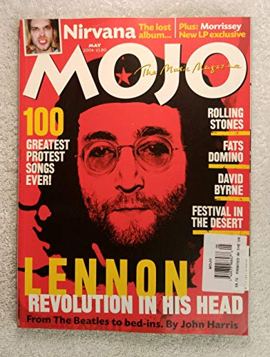 (John Lennon - Revolution in His Head - Mojo Magazine - Issue #126 - May 2004 - The 100 Greatest Protest Songs Ever)