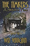The Timkers: A Stitch in Time (Volume 1)