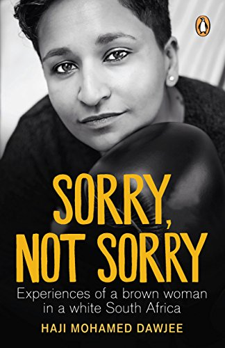 Amazon sorry not sorry experiences of a brown woman in a sorry not sorry experiences of a brown woman in a white south africa by fandeluxe Choice Image