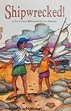 Shipwrecked, Harcourt School Publishers Staff, 0153233206