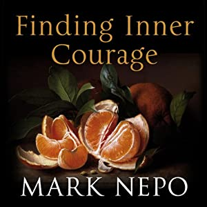 Finding Inner Courage Audiobook
