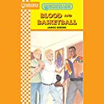Blood and Basketball: Quickreads | Janice Greene