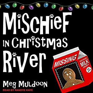 Mischief in Christmas River Audiobook