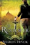 The Restorer, Sharon Hinck, 1600061311