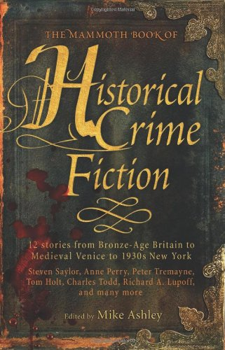 The Mammoth Book of Historical Crime Fiction pdf