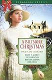 A Biltmore Christmas (Romancing America)
