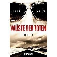W??ste der Toten by Urban Waite (2014-02-03)