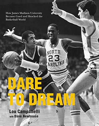 Dare to Dream: How James Madison University Became Coed and