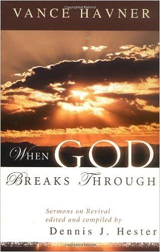 When God Breaks Through: Sermons on Revival by Vance Havner: Vance