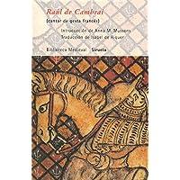 Raúl de Cambrai: (cantar de gesta francés) (Biblioteca