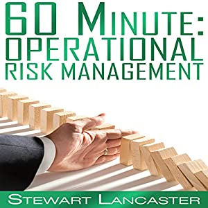 60 Minute Operational Risk Management Audiobook