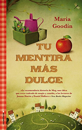 Tu mentira más dulce (Novela (roca)) (Spanish Edition) by [
