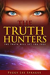 THE TRUTH HUNTERS: The Truth Will Set You Free
